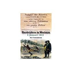 HARDRIJDERS IN WORKUM - 6 JANUARI 1823.