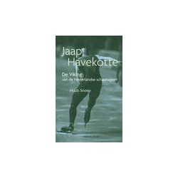Jaap Havekotte. De Viking van de Nederlandse schaatssport.