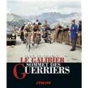 LE GALIBIER. TOUR DE FRANCE SOMMET DES GUERRIERS.
