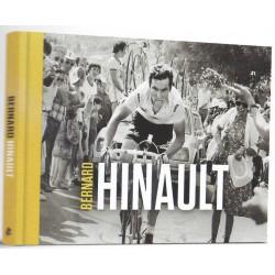 BERNARD HINAULT. HERBELEEF DE WONDERLIJKE CARRIÈRE VAN WIELERLEGENDE BERNARD HINAULT.