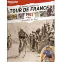 LA GRANDE HISTOIRE DU TOUR DE FRANCE. DEEL 1 1903-1939.  !!! UITVERKOCHT.