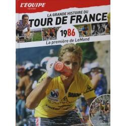 LA GRANDE HISTOIRE DU TOUR DE FRANCE. DEEL 26 1986