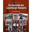 DIE GESCHICHTE DES LUXEMBURGER RADSPORTS. BAND I.