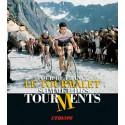LE TOURMALET. TOUR DE FRANCE SOMMET DES TOURMENTS.