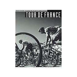 TOUR DE FRANCE : AUF DEN SPUREN EINES MYTHOS