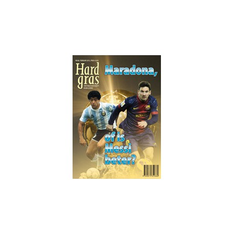 HARD GRAS 88. MARADONA, OF IS MESSI BETER ?