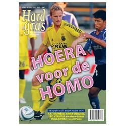 HARD GRAS 86. HOERA VOOR DE HOMO.