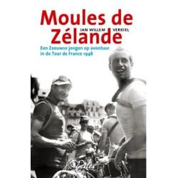 MOULES DE ZÉLANDE. EEN ZEEUWSE JONGEN OP AVONTUUR IN DE TOUR DE FRANCE 1948.