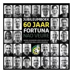 60 JAAR FORTUNA JUBILEUMBOEK. NAO VEURE.
