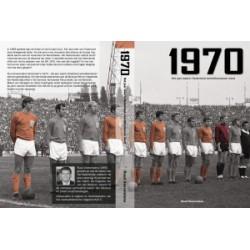 1970. HET JAAR WAARIN NEDERLAND WERELDKAMPIOEN WERD.