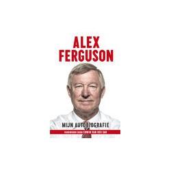 ALEX FERGUSSON. MIJN AUTOBIOGRAFIE.