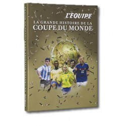 La grande histoire de la coupe du monde sportmediashop - Histoire de la coupe du monde ...