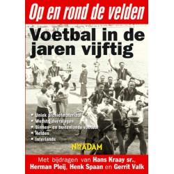 Op en rond de velden. Voetbal in de jaren zestig.