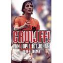 Cruijff! Van Jopie tot Johan. UITVERKOCHT !!!!