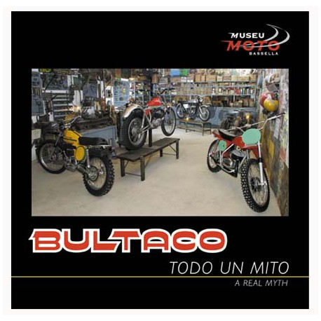 Bultaco, Todo un Mito, A real Myth