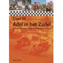 ADEL IN HET ZADEL.100 JAAR MOTORSPORT IN BELGIE EN NEDERLAND A-Z. SET VAN 3 DELEN.