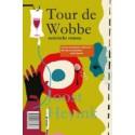 TOUR DE WOBBE - TOUR DE FORCE.