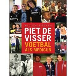 PIET DE VISSER. VOETBAL ALS MEDICIJN.