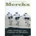 DE MANNEN ACHTER MERCKX. MOMENTEEL NIET VOORRADIG,