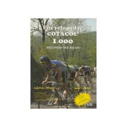 COTACOL - ENCYCLOPEDIE. 1000 HELLINGEN VAN BELGIE. Momenteel niet beschikbaar.