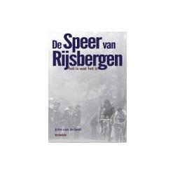 DE SPEER VAN RIJSBERGEN. HET IS WAT HET IS. (Roman).