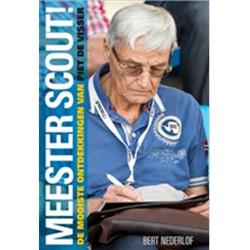 MeesterScout!  - De mooiste ontdekkingen van Piet de Visser
