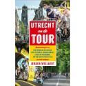 UTRECHT EN DE TOUR.