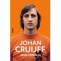 JOHAN CRUIJFF - MIJN VERHAAL.