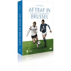 AFTRAP IN BRUSSEL. De vergeten geschiedenis van het voetbal in de hoofdstad.