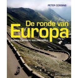 DE RONDE VAN EUROPA.  EUROPA'S MOOISTE WIELERETAPPES.