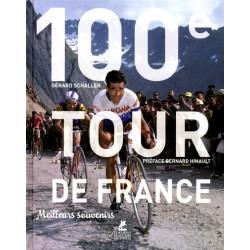 100E TOUR DE FRANCE. MEILLEURS SOUVENIRS.