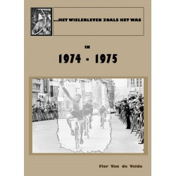 HET WIELERLEVEN ZOALS HET WAS IN 1974 - 1975. (DEEL II IN DE REEKS).