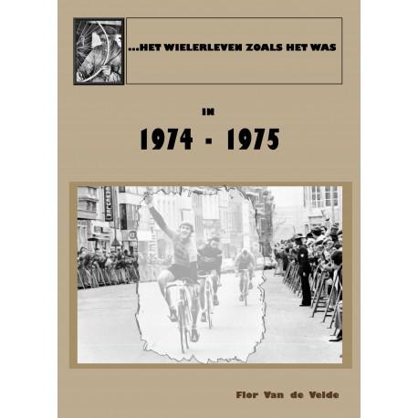HET WIELERLEVEN ZOALS HET WAS IN 1970, 1971, 1972, 1973.