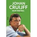 JOHAN CRUIJFF.  MIJN VOETBAL.