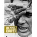 HENNIE KUIPER. KAMPIOEN WILSKRACHT.   !!! UITVERKOCHT