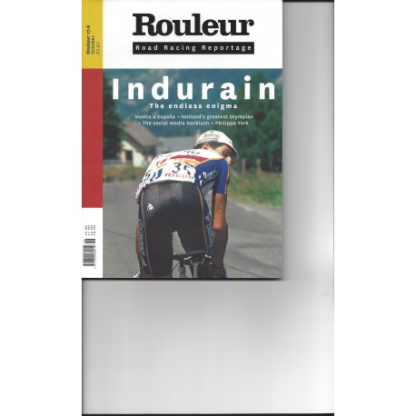 ROULEUR 17-6 INDURAIN. THE ENDLESS ENIGMA