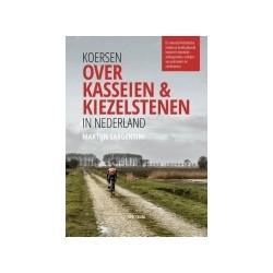 KOERSEN OVER KASSEIEN & KIEZELSTENEN IN NEDERLAND.