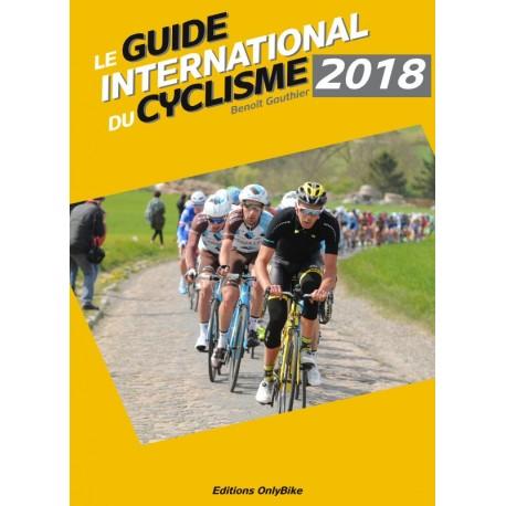 LE GUIDE INTERNATIONAL CYCLISME 2018.