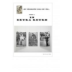 HET WIELERLEVEN ZOALS HET WAS VOOR 1970. IN EXTRA RETRO