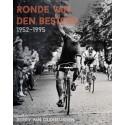 RONDE VAN DEN BESTERD 1952-1995