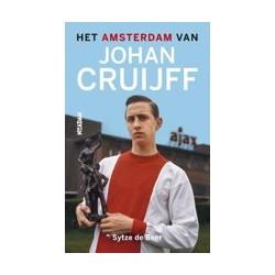 HET AMSTERDAM VAN JOHAN CRUIJFF.
