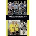 WIELERREUZEN VAN DE WEG. FEUILLETON VAN DE WIELERSPORT.