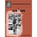 HET WIELERLEVEN ZOALS HET WAS IN 1978 - 1979. (DEEL IV IN DE REEKS).
