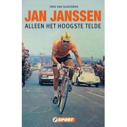 JAN JANSSEN. ALLEEN HET HOOGSTE TELT.