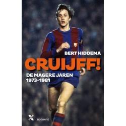 CRUYFF!  DE MAGERE JAREN 1973-1981