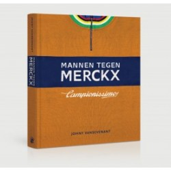 MANNEN TEGEN MERCKX.