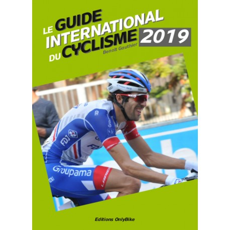 LE GUIDE INTERNATIONAL CYCLISME 2019.