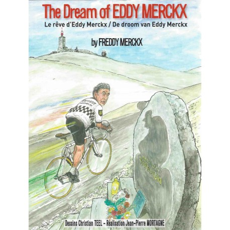 DE DROOM VAN EDDY MERCKX - LE REVE d'EDDY MERCKX - THE DREAM OF EDDY MERCKX.