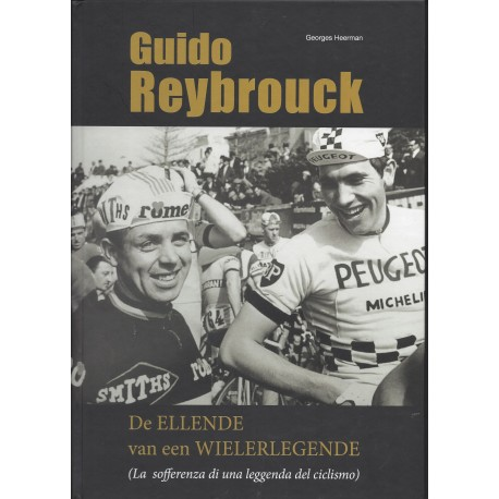 GUIDO REYBROUCK. DE ELLENDE VAN EEN WIELERELLENDE.