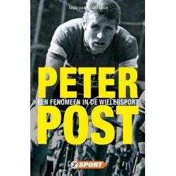 PETER POST. EEN FENOMEEN IN DE WIELERSPORT.